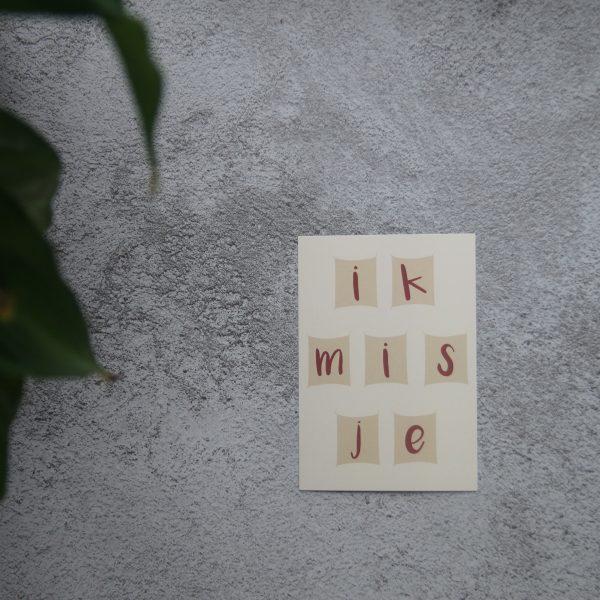 ik mis je kaart, miss you card